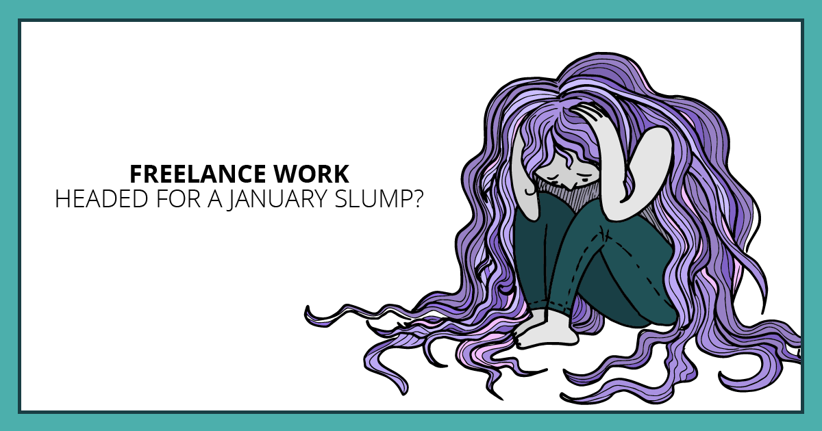 Freelance Work Headed for a January Slump? Makealivingwriting.com