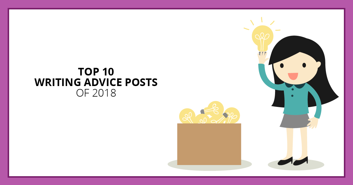 Top 10 Writing Advice Posts of 2018. Makealivingwriting.com