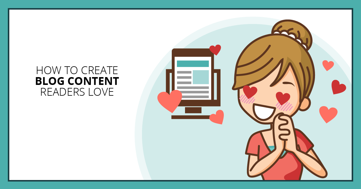 How to Blog Content Readers Love. Makealivingwriting.com