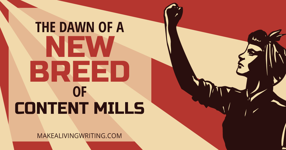 Inside 4 New Content Mills: What Freelancers Need to Know. Makealivingwriting.com