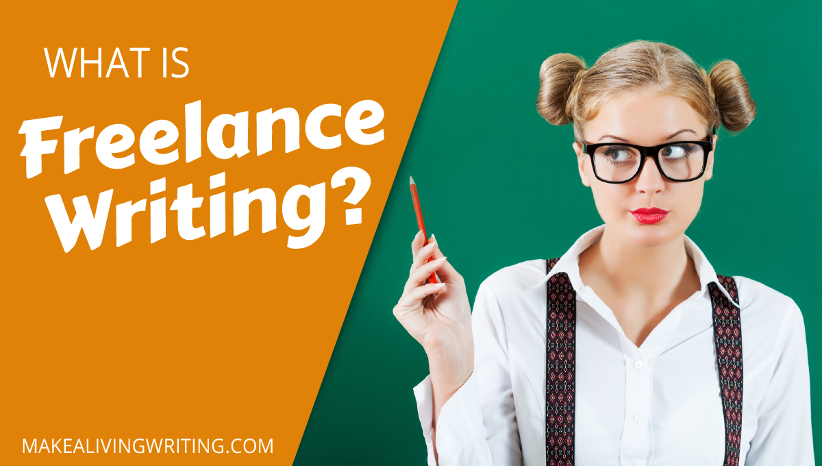 What IS Freelance Writing? Answers to All of the Awkward Newbie Questions. Makealivingwriting.com