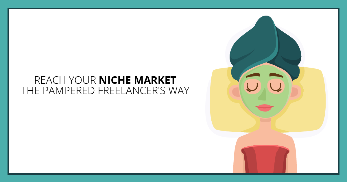 Reach Your Niche Market the Pampered Freelancer's Way. Makealivingwriting.com