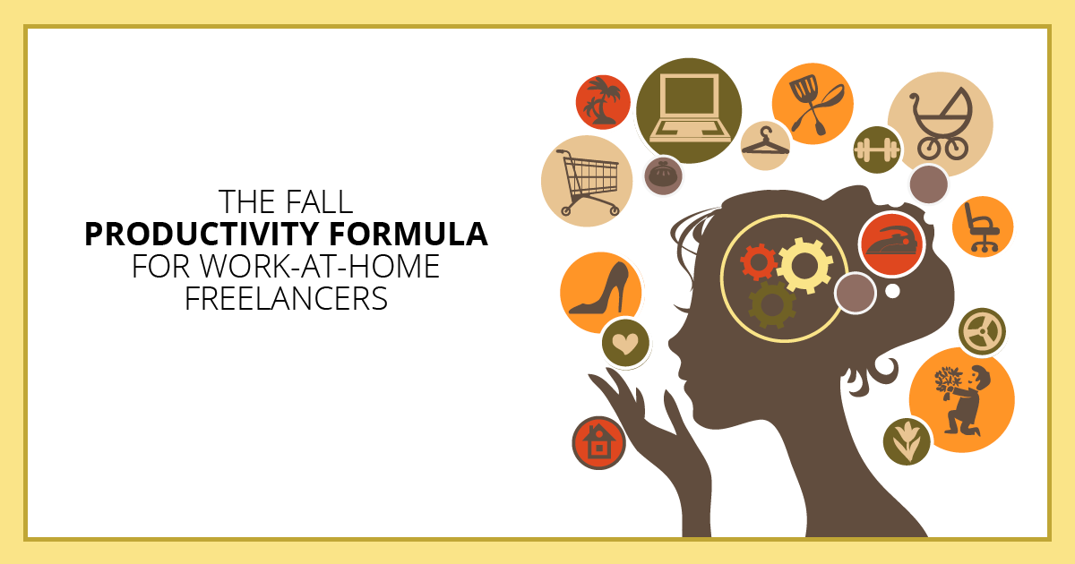 The Fall Productivity Formula for Work-at-Home Freelancers. Makealivingwriting.com