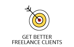 Get Better Freelance Clients