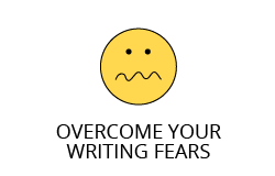 Overcome Your Writing Fears
